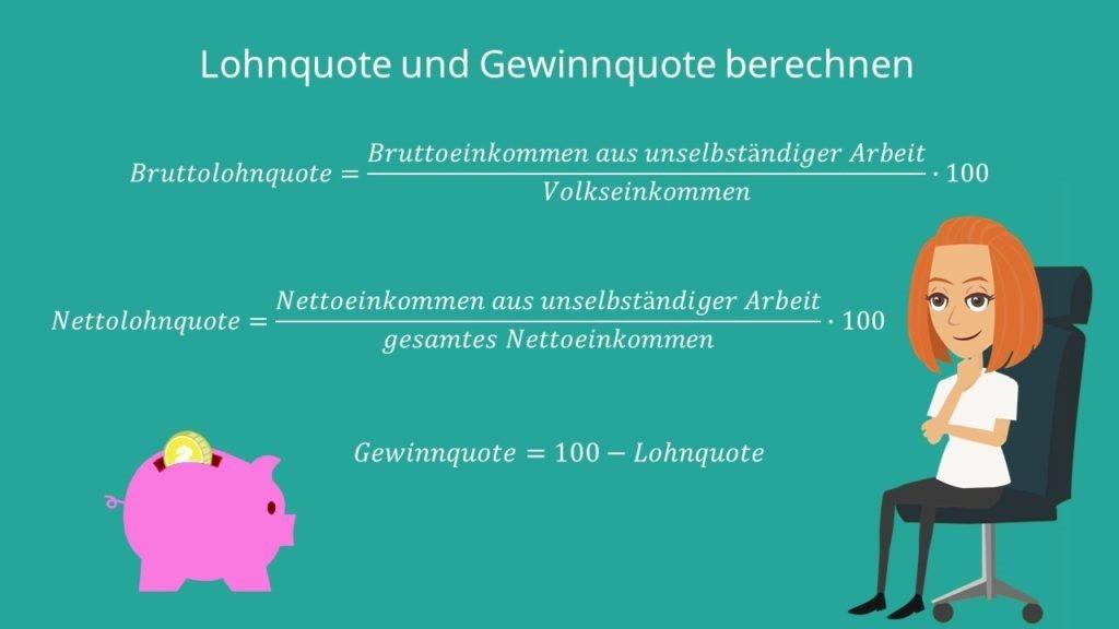 Berechnung Bruttolohnquote, Nettolohnquote, Gewinnquote, Formel