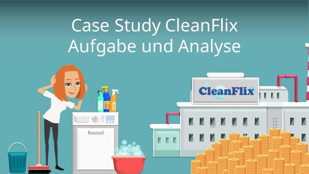 Case Study CleanFlix Aufgabe und Analyse