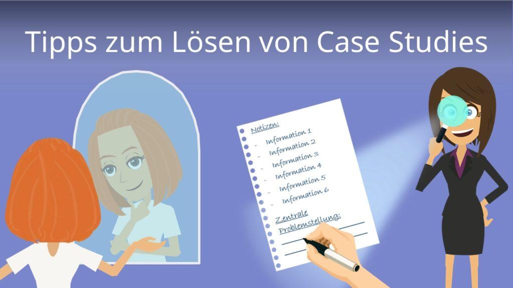 Tipps zum Lösen von Case Studies