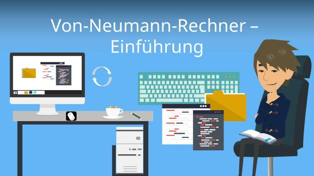 Von-Neumann-Rechner - Einführung