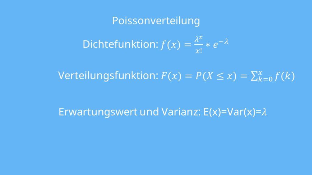 Poissonverteilung Formeln, Dichte, Dichtefunktion, Verteilungsfunktion, Erwarzungswert, Varianz