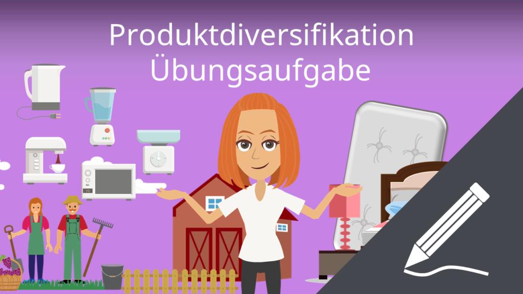 Produktdiversifikation: Übungsaufgabe