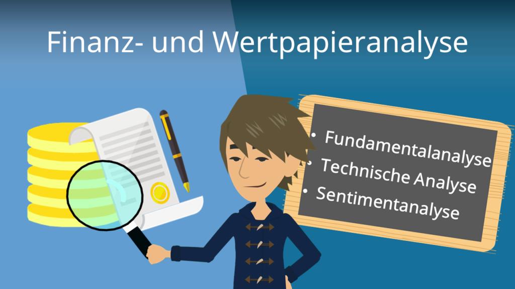 Finanzanalyse Wertpapieranalyse Fundamentalanalyse Technische Analyse Sentimentanalyse