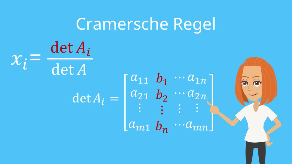 Cramersche Regel, Regel von Sarrus, Matrix, Determinante