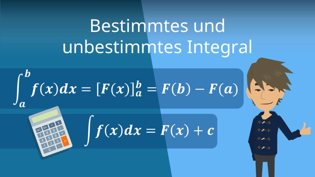 bestimmtes integral, unbestimmtes Integral, Integrale bestimmen
