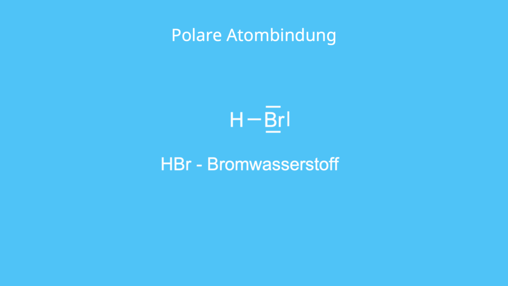 Polare Atombindung, Polar, Atombindung, Bromwasserstoff
