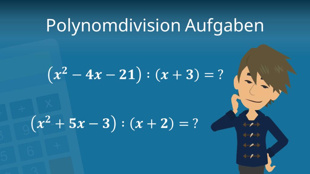 Zum Video: Polynomdivision Aufgaben