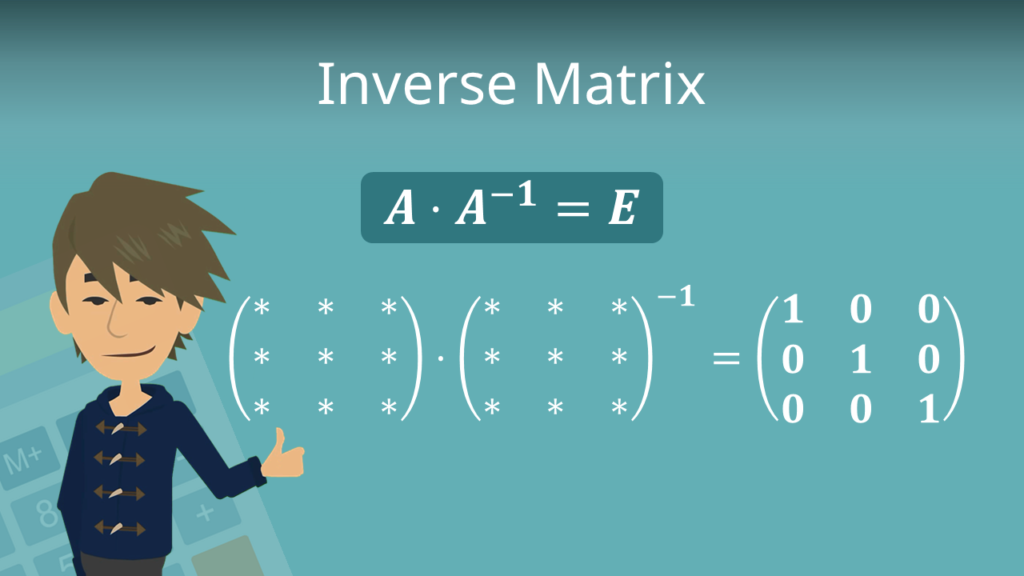 Inverse Matrix, Matrix invertieren, Matrix hoch minus 1, Matrix invertierbar, invertierbare matrix, invertierbarkeit Matrix