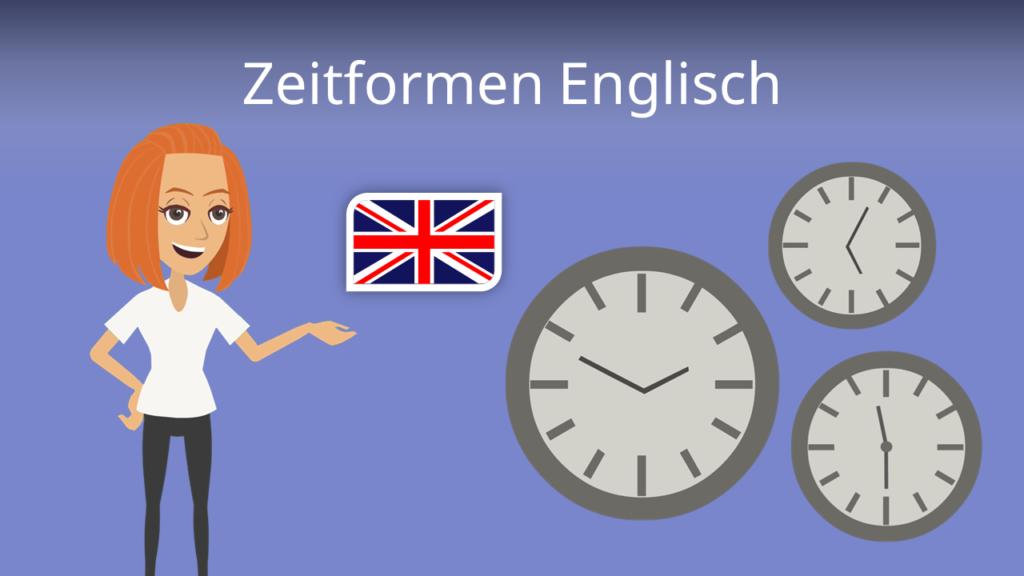 Zum Video: Zeitformen Englisch